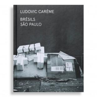Ludovic Carème. Brésils São Paulo