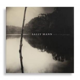 Sally Mann. Mille et un Passages