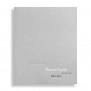 Painted Ladies. Valérie Belin, Eric Reinhardt