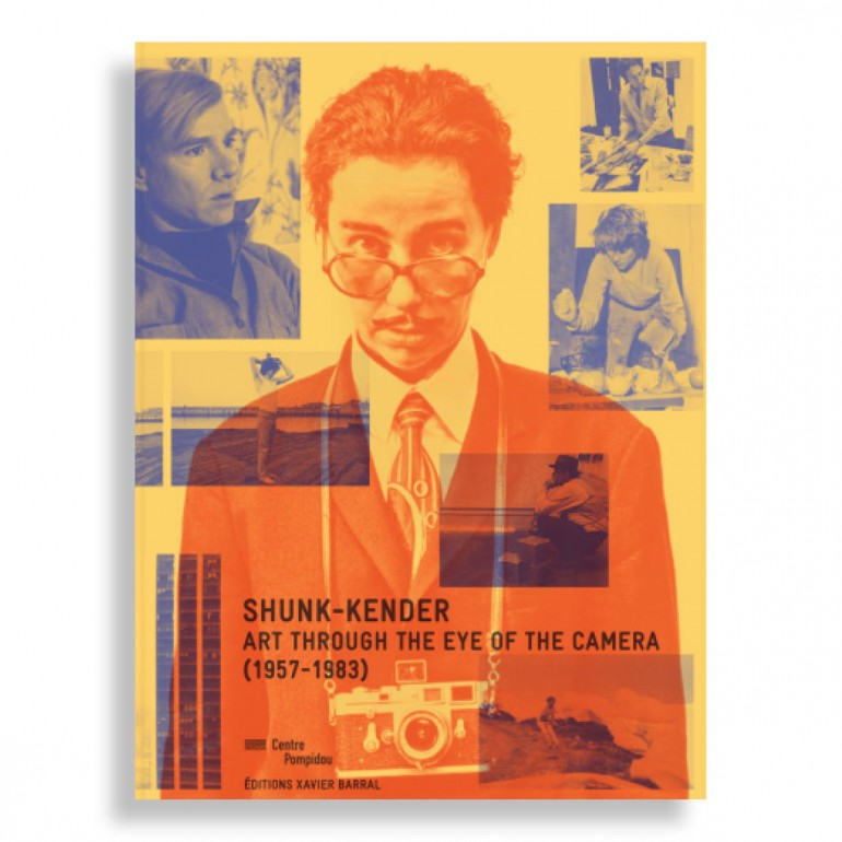 Shunk-Kender. Art Through the Eye of the Camera. (1957-1983)