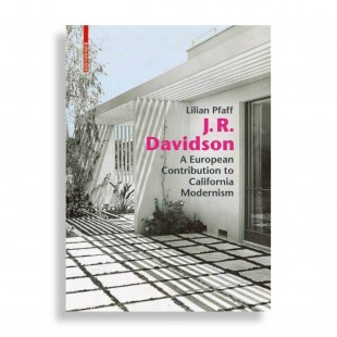 J. R. Davidson. A European Contribution to California Modernism