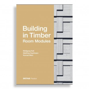 Building in Timber. Room Modules
