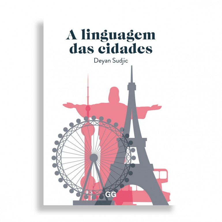 A Linguagem das Cidades. Deyan Sudjic
