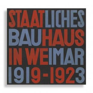 Staatliches Bauhaus in Weimar. 1919–1923