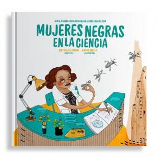 Mujeres Negras en la Ciencia. Zinthia Palomino & Nina Sefcik