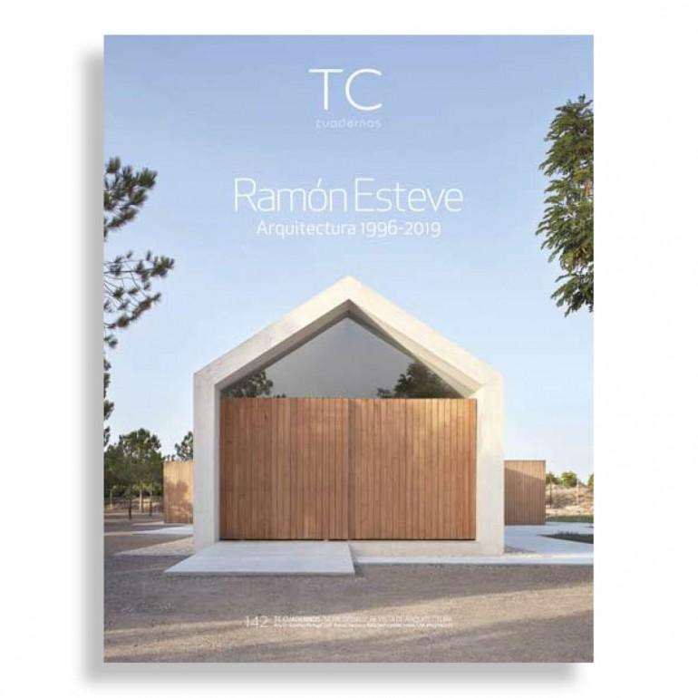 TC Cuadernos #142. Ramón Esteve. Arquitectura 1996-2019