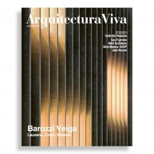 Arquitectura Viva #218. Barozzi Veiga. Lausana, Zúrich, Bolzano