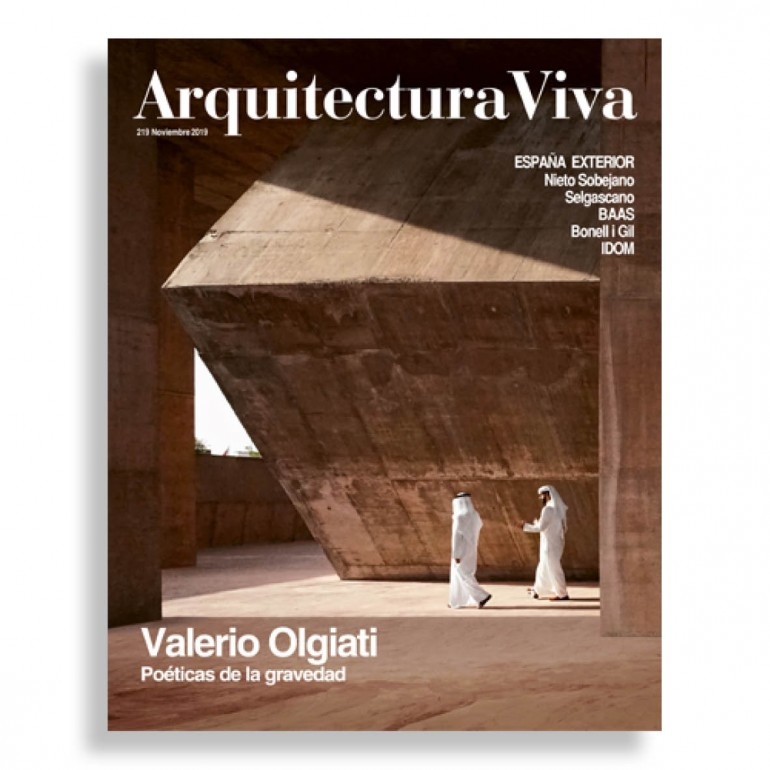 Arquitectura Viva #219. Valerio Olgiati. Poéticas de la Gravedad