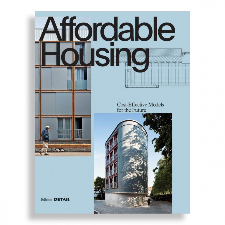 Affordable Housing. Cost-Efficient Models for the Future