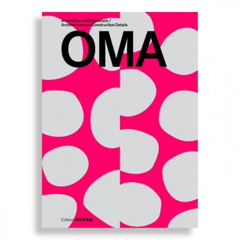 OMA. Architecture and Construction Details