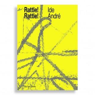 Rattle! Rattle! Ide André