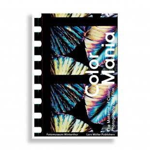 Color Mania. The Material of Color in Photography and Film