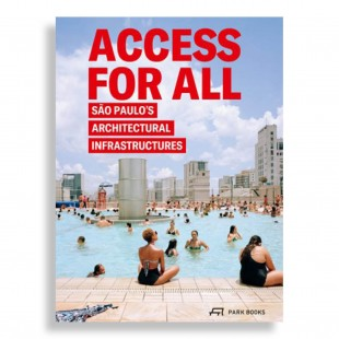 Access for All. São Paulo's Architectural Infrastructures