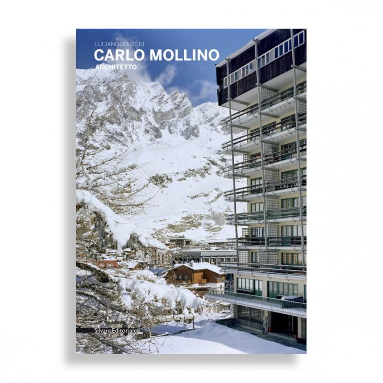 Carlo Mollino. Architetto