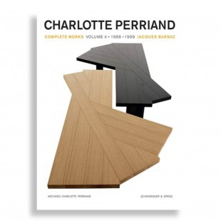 Charlotte Perriand. Complete Works. Volume 4: 1968–1999