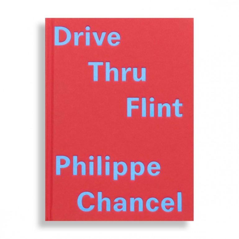 Drive Thru Flint. Philippe Chancel