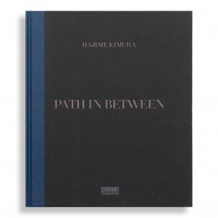 Path in Between. Hajime Kimura