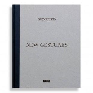 New Gestures. Nico Krijno