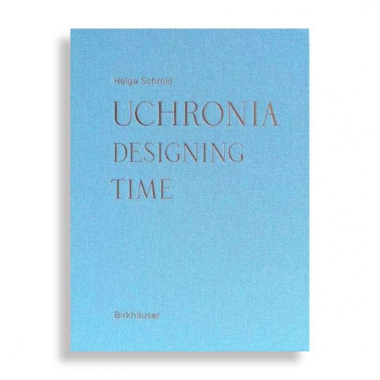 Uchronia. Designing Time
