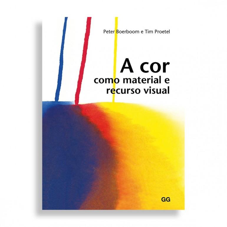 A Cor como Material e Recurso Visual
