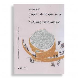 ART #02. Josep Llinás. Copiar de lo que se ve