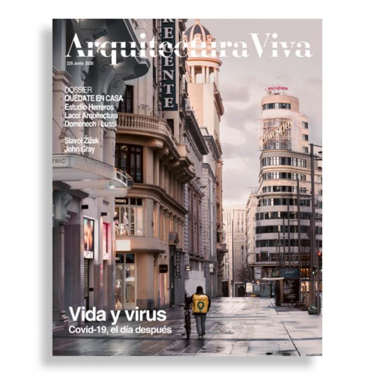 Arquitectura Viva #225. Vida y Virus. Covid-19, el Día Después