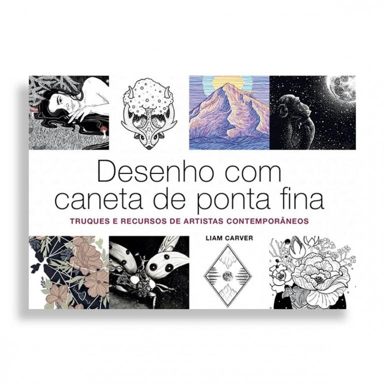 Desenho com Caneta de Ponta Fina. Truques e Recursos de Artistas Contemporâneos
