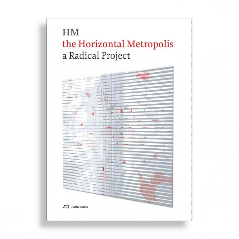 The Horizontal Metropolis. A Radical Project