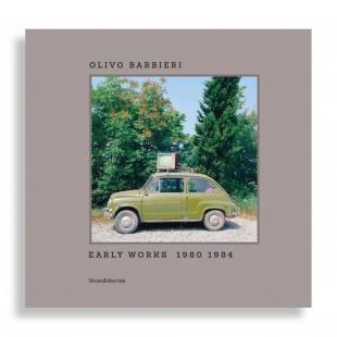 Olivo Barbieri. Early Works 1980-1984