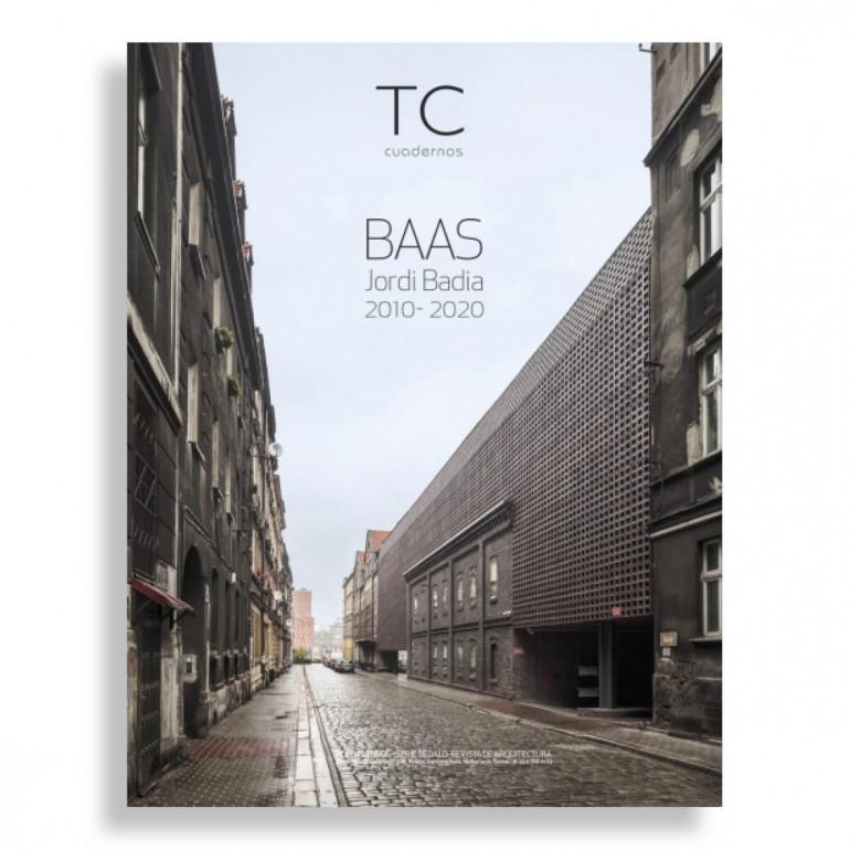 TC Cuadernos #144. BAAS. Jordi Badia 2010-2020