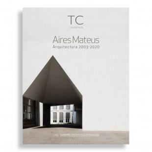 TC Cuadernos #145. Aires Mateus 2003-2020