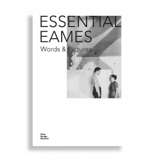 Essential Eames. Words & Pictures