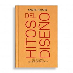 Hitos del Diseño. André Ricard