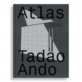 Atlas Tadao Ando. Philippe Séclier