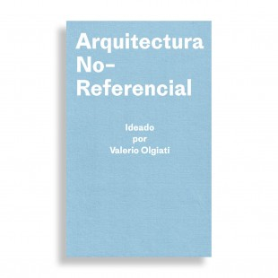 Arquitectura No-Referencial. Ideado por Valerio Olgiati