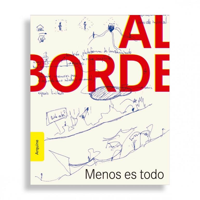 Al Borde. Menos Es Todo