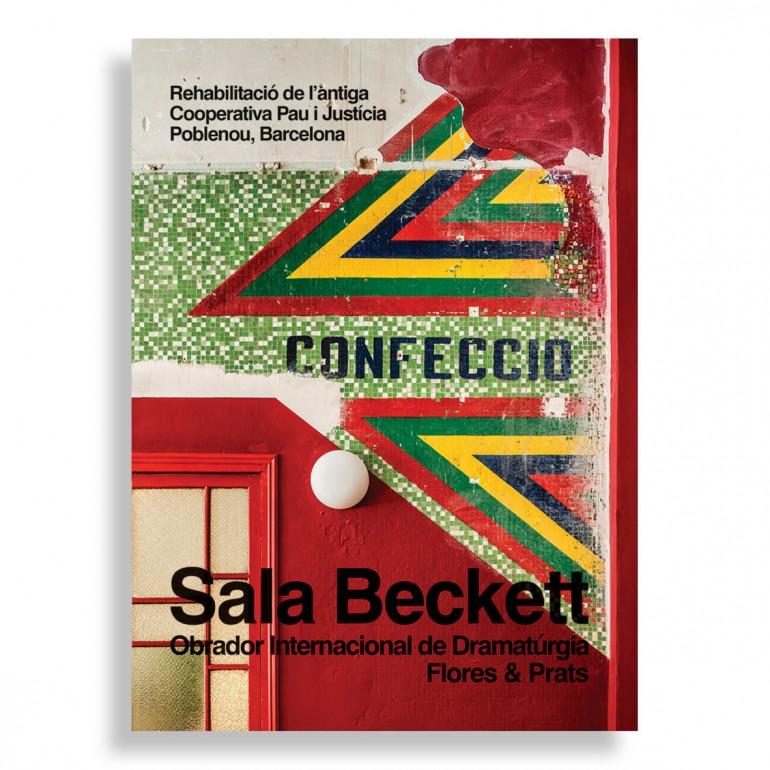 Sala Beckett. Obrador Internacional de Dramatúrgia. Flores & Prats