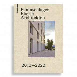 Baumschlager Eberle Architekten. 2010–2020