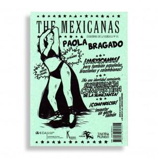 The Mexicanas. Paola Bragado